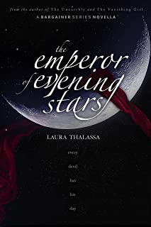 The Emperor of Evening Stars (The Bargainer Book 2.5)