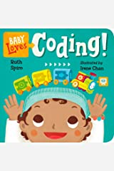 Baby Loves Coding! (Baby Loves Science Book 6) Kindle Edition