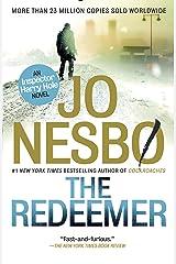 The Redeemer: A Harry Hole Novel (6) Kindle Edition