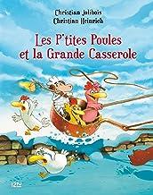 Les P'tites Poules - Les p'tites poules et la grande casserole (P TITES POULES t. 12) (French Edition)