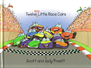 Twelve More Little Race Cars by Pruett, Scott and Judy (2001) Hardcover