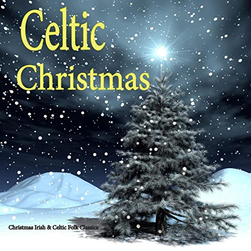 Stream Christmas Music.Irish Celtic Christmas Music Folk Classics