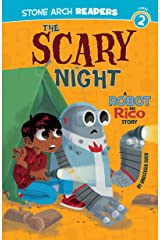 The Scary Night: A Robot and Rico Story Kindle Edition