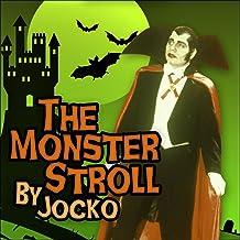 The Monster Stroll