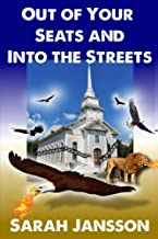 Out of Your Seats and into the Streets: Fulfilling Your High Calling