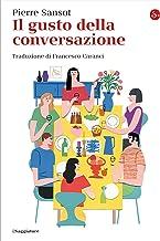 Il gusto della conversazione (La piccola cultura Vol. 1) (Italian Edition)