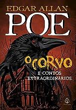 O corvo e outros contos extraordinários (Clássicos da literatura mundial)