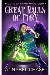 Great Balls of Fury (Federal Bureau of Magic Cozy Mystery Book 1) (English Edition) Format Kindle