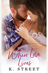 Where Love Lives: Maplewood Falls Book Two Kindle Edition