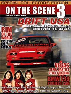 On the Scene 3: Drift USA