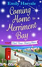 Coming Home to Merriment Bay: Part Four: Starry Skies (English Edition)