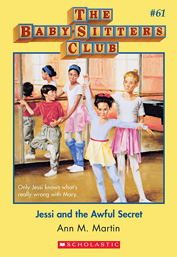 引数代表する宙返りThe Baby-Sitters Club #61: Jessi and the Awful Secret (Baby-sitters Club (1986-1999)) (English Edition)