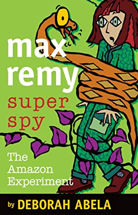 Max Remy Superspy 5: The Amazon Experiment
