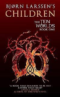 Children (The Ten Worlds Book 1)