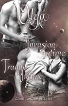Olya: Invasion intime - Traque intime