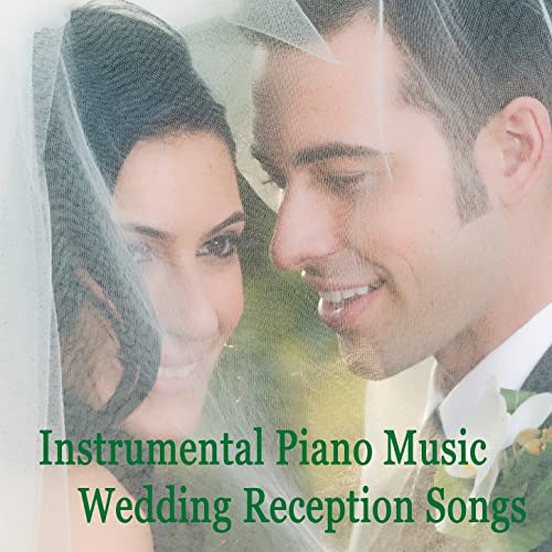 Instrumental Piano Music: Wedding Reception Songs by The O