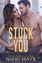 Stuck with You (A Rescue Me Series Book 3)