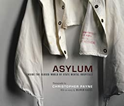 Asylum: Inside the Closed World of State Mental Hospitals (The MIT Press)
