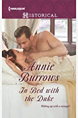 In Bed with the Duke: A Regency Historical Romance (Harlequin Historical Book 1280) Kindle Edition