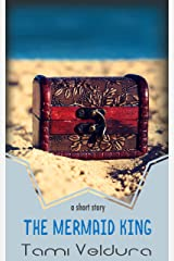 The Mermaid King: An Act of Piracy Short Story Kindle Edition