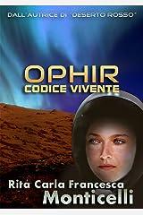 Ophir: Codice vivente (Aurora Vol. 3) Formato Kindle