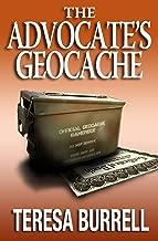 The Advocate's Geocache (The Advocate Series Book 7)