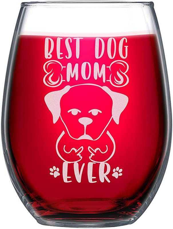 NeeNoNex Best Dog Mom Ever Stemless Wine Glass Funny Dog Lover Mother S Day Gift