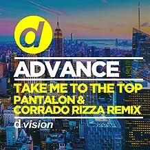 Take Me to the Top (Pantalon, Corrado Rizza Remix)