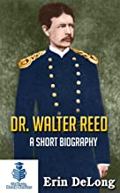 Best walter reed biography Reviews