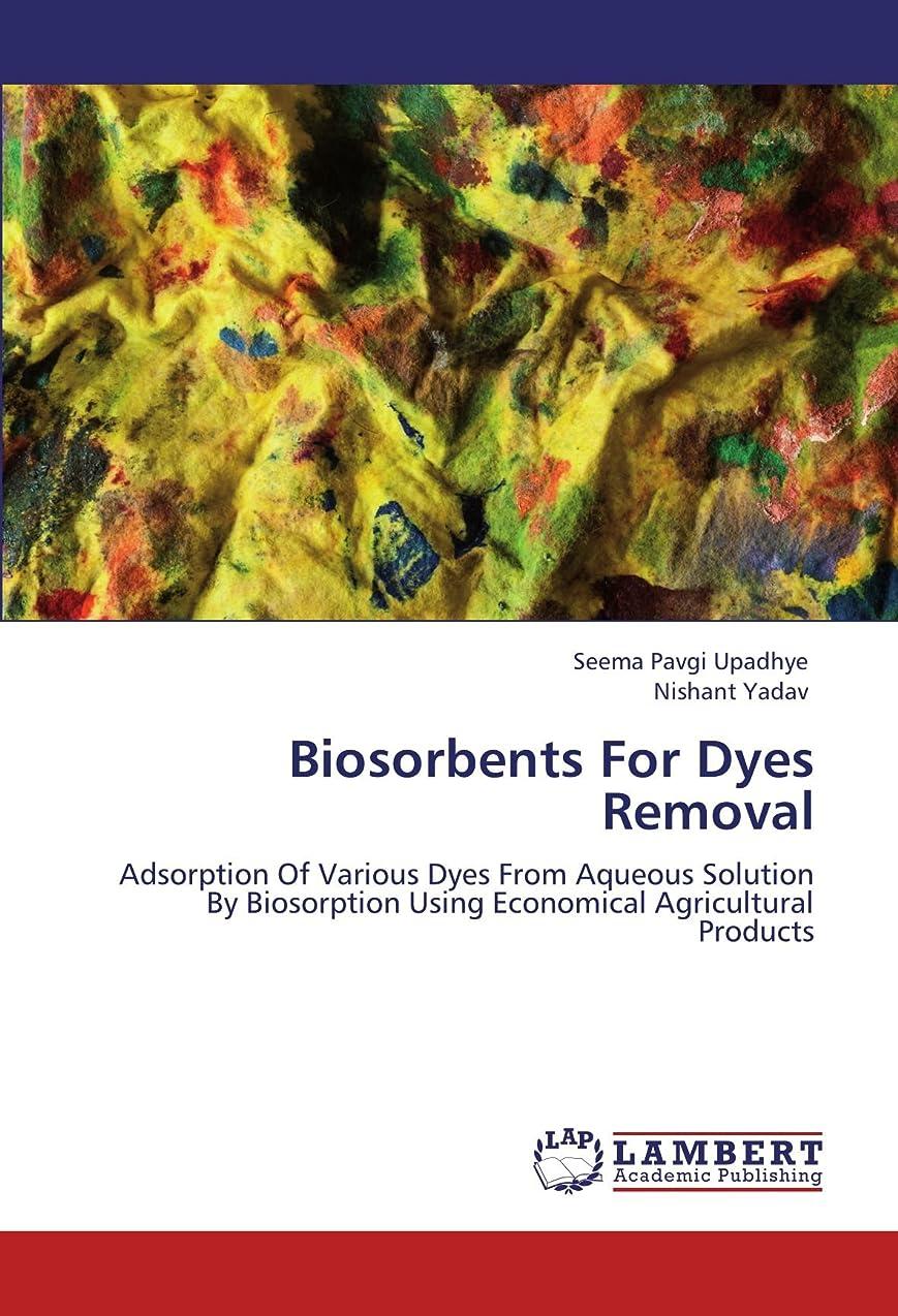 迅速屋内でレクリエーションBiosorbents for Dyes Removal