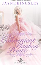 Her Convenient Playboy Prince (The Stenish Royals Book 2): A Sweet Royal Romance