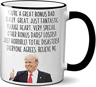Funny Trump Bonus Dad Coffee Mug President Donald Trump Themed Gag Gift for Stepdad Novelty Cup Stepfather Father-in-Law (11oz, black rim & handle)