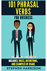 101 Phrasal Verbs for Business (Business English Book 1) (English Edition) eBook Kindle