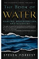 The Book of Water: Healing, Regeneration and Recovery Kindle Edition