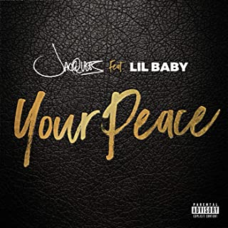 Your Peace [Explicit]