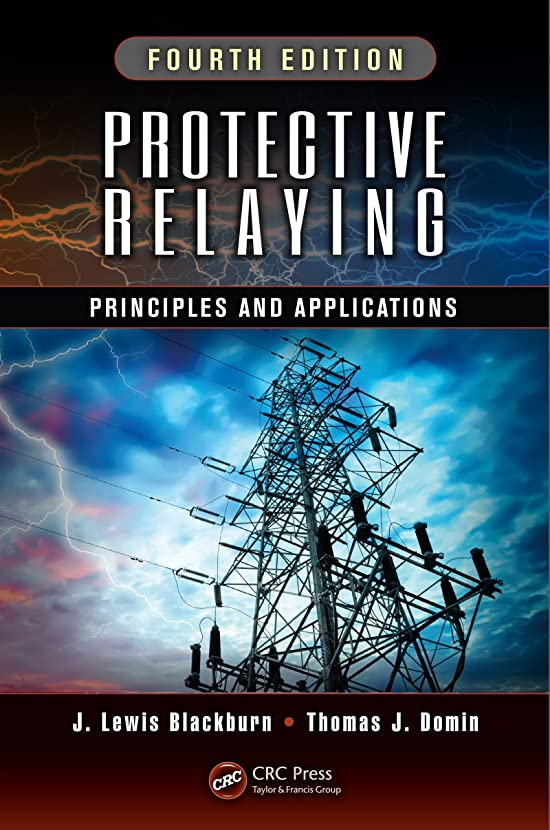 証書補助金くしゃくしゃProtective Relaying: Principles and Applications, Fourth Edition (English Edition)