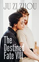 The Destined Fate: A Secret Baby Romance Novel(Book8) (English Edition)