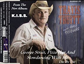 George Strait, Pizza Hut and Slowdancing with me