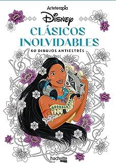 Arteterapia. Clásicos inolvidables Disney (Hachette HEROES - DISNEY - Arteterapia)