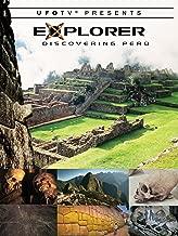 UFOTV Presents: Explorer - Discovering Peru