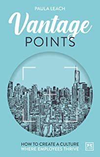 Vantage Points: How to create culture where employees thrive