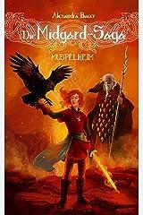 Die Midgard-Saga - Muspelheim Kindle Ausgabe