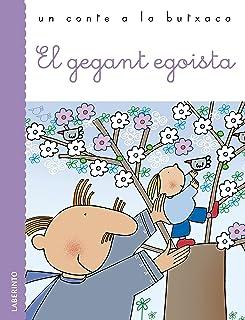 El gegant egoista (Un conte a la butxaca) (Catalan Edition)