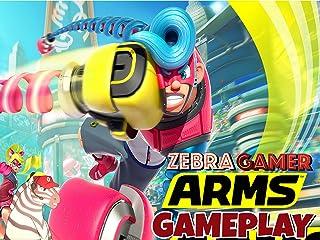 Clip: Arms Gameplay - Zebra Gamer