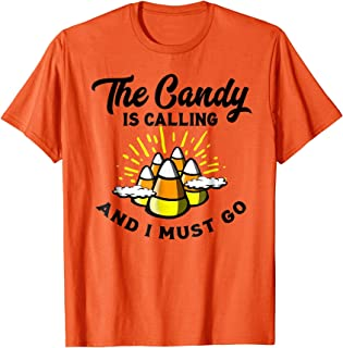 Candy Is Calling Candy Corn Mountain Funny Halloween T-Shirt
