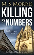 Killing by Numbers: An Oxford Murder Mystery (Bridget Hart Book 2)
