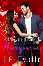 A Picture Perfect Honeymoon (A Picture Perfect Romance Book 2)