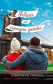 Felices por siempre jamás (Un beso en París nº 3)