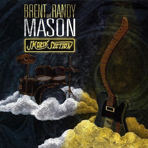 Smokin' Section by Brent Mason on Amazon Music - Amazon.com