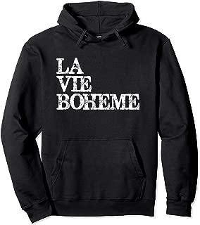 La Vie Boheme Theatre Actor & Stage Manager Pullover Hoodie